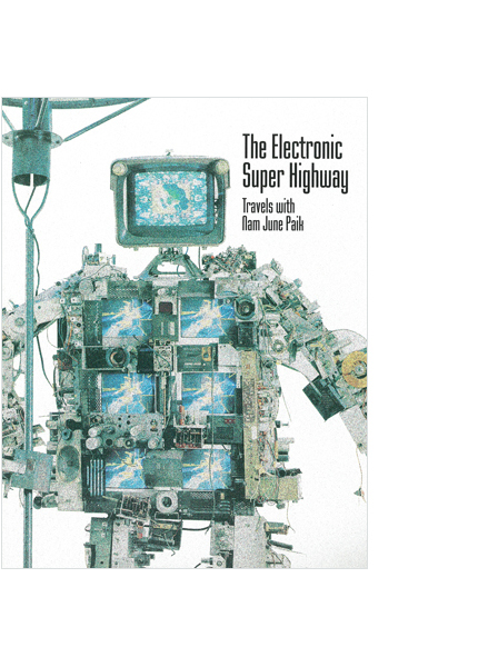 백남준: The Electronic Super Highway- Travels With NJP