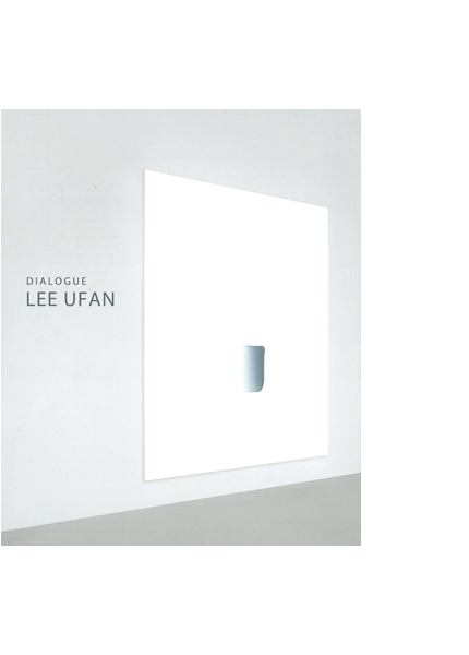 Lee Ufan: Dialogue